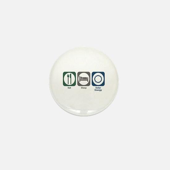 Eat Sleep Solar Energy Mini Button