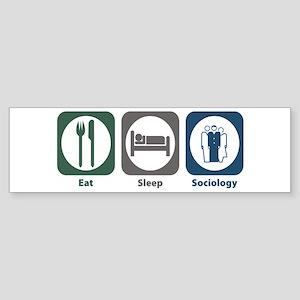 Eat Sleep Sociology Bumper Sticker