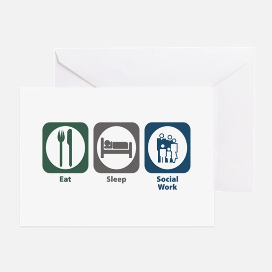 Eat Sleep Social Work Greeting Card