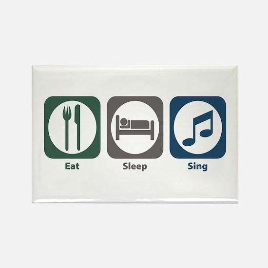 Eat Sleep Sing Rectangle Magnet