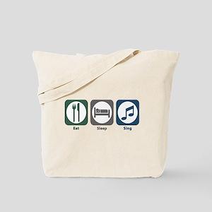 Eat Sleep Sing Tote Bag