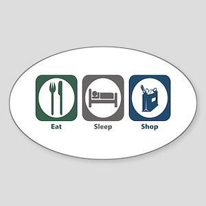 Eat Sleep Shop Oval Sticker