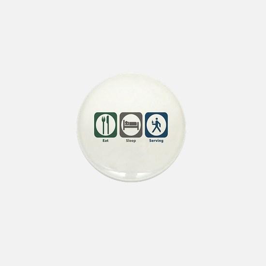 Eat Sleep Serving Mini Button
