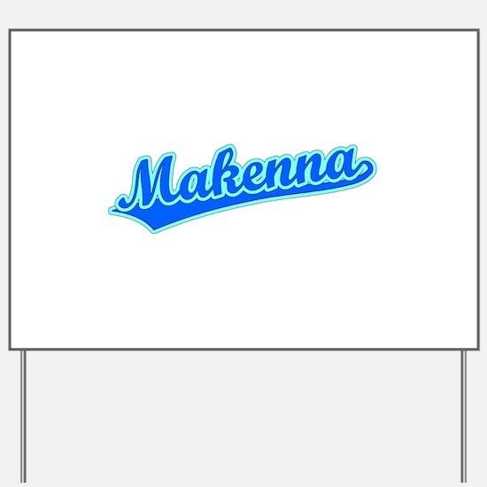 Retro Makenna (Blue) Yard Sign