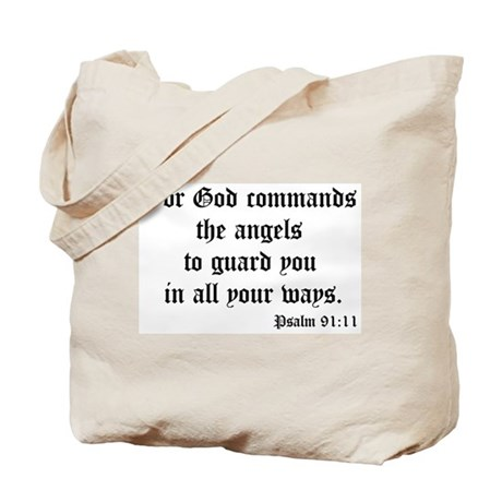 Psalm 91:11 Tote Bag