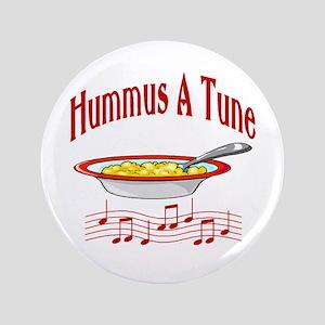 "Hummus A Tune 3.5"" Button"