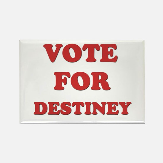 Vote for DESTINEY Rectangle Magnet