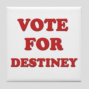 Vote for DESTINEY Tile Coaster