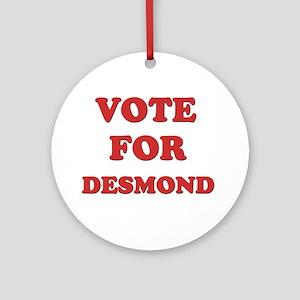 Vote for DESMOND Ornament (Round)