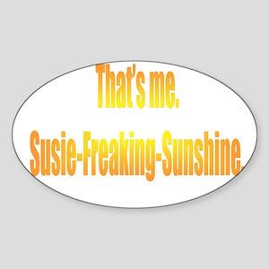 Susie-Freaking-Sunshine Oval Sticker