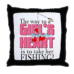 Fishing - Way to a Girl's Heart Throw Pillow