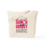 Fishing - Way to a Girl's Heart Tote Bag