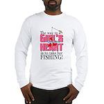 Fishing - Way to a Girl's Heart Long Sleeve T-Shir