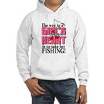 Fishing - Way to a Girl's Heart Hooded Sweatshirt