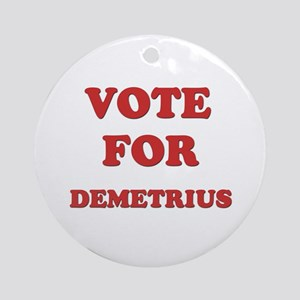 Vote for DEMETRIUS Ornament (Round)
