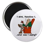 I Drink, Therefore Magnet