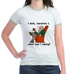 I Drink, Therefore Jr. Ringer T-Shirt