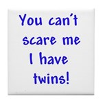 I have twins Tile Coaster