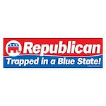 Republican trapped in a blue state bumper sticker