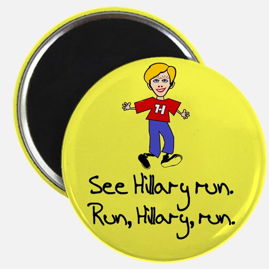 Run, Hillary, run Magnet
