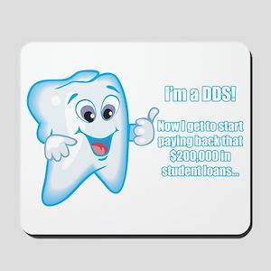 Funny DDS Grad Mousepad