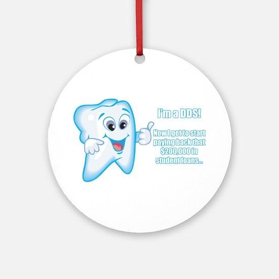 Funny DDS Grad Ornament (Round)