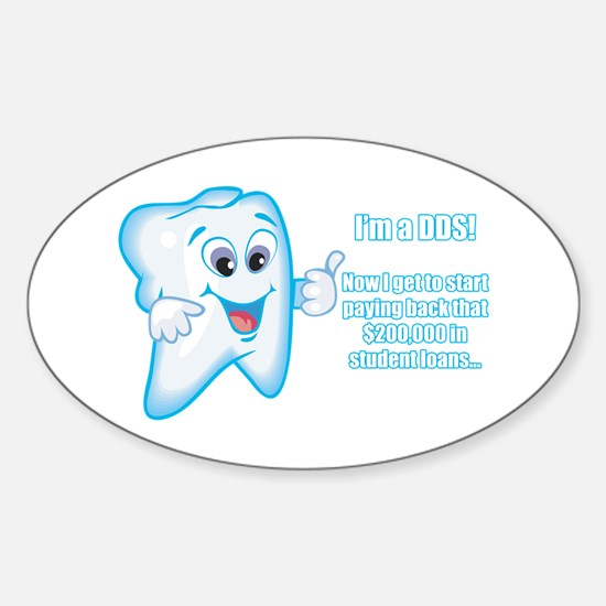 Funny DDS Grad Oval Decal