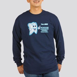 Funny DDS Grad Long Sleeve Dark T-Shirt