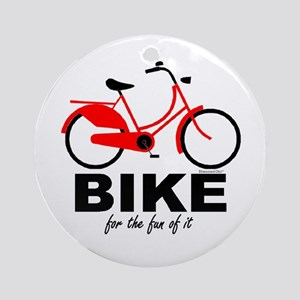 Bike for the Fun of It Ornament (Round)