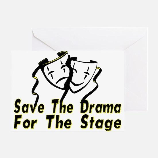 Save The Drama Greeting Card
