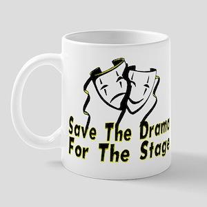 Save The Drama Mug