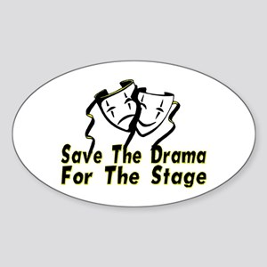 Save The Drama Oval Sticker