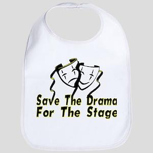 Save The Drama Bib