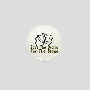 Save The Drama Mini Button
