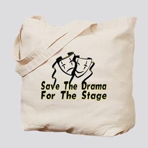 Save The Drama Tote Bag