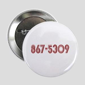 """867-5309 2.25"""" Button"""