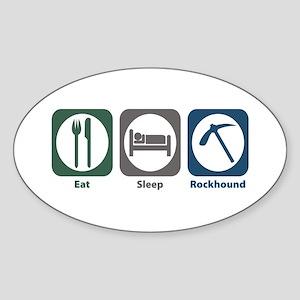 Eat Sleep Rockhound Oval Sticker