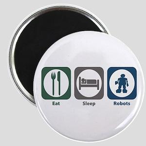 Eat Sleep Robots Magnet