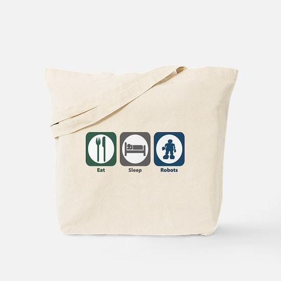 Eat Sleep Robots Tote Bag