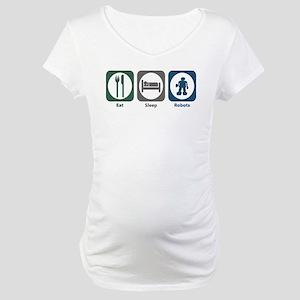 Eat Sleep Robots Maternity T-Shirt