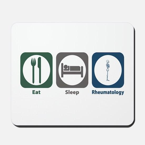 Eat Sleep Rheumatology Mousepad