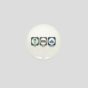 Eat Sleep Referee Mini Button