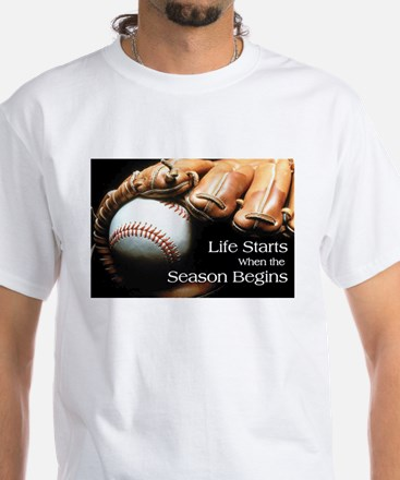 Life Starts when the Season Begins T-Shirt