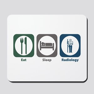 Eat Sleep Radiology Mousepad