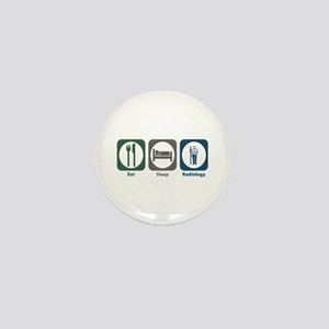 Eat Sleep Radiology Mini Button