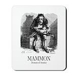 Mammon Mousepad