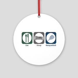 Eat Sleep Racquetball Ornament (Round)
