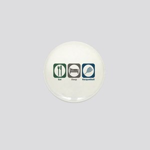 Eat Sleep Racquetball Mini Button