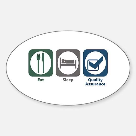 Eat Sleep Quality Assurance Oval Decal