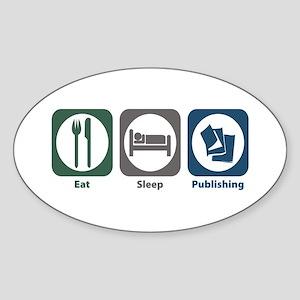 Eat Sleep Publishing Oval Sticker